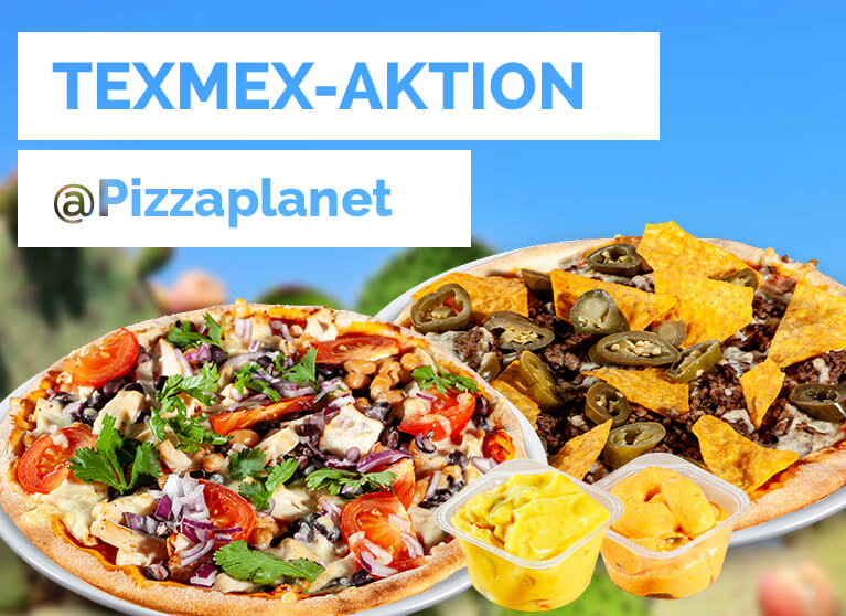 Pizza Planet Aktion TexMex Juni 2020